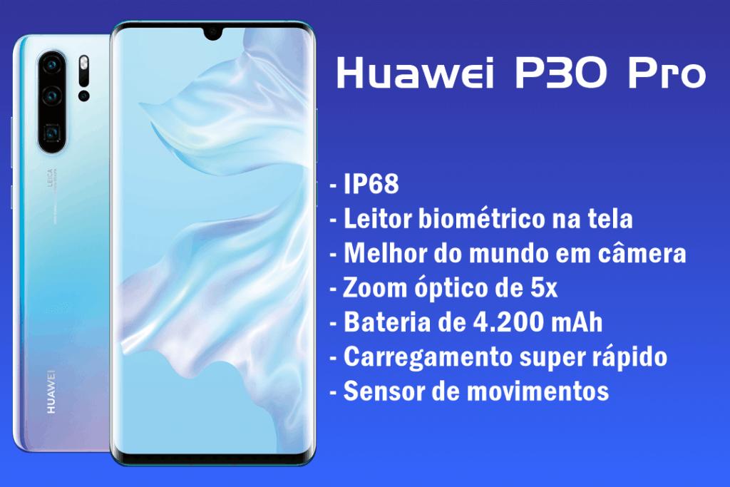 Recursos do Huawei P30 Pro